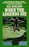 When the Legends Die (A Bantam Starfire Book)