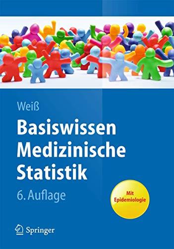 Basiswissen Medizinische Statistik (Springer-Lehrbuch) (German Edition)