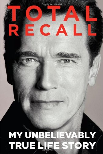 Image of Total Recall: My Unbelievably True Life Story