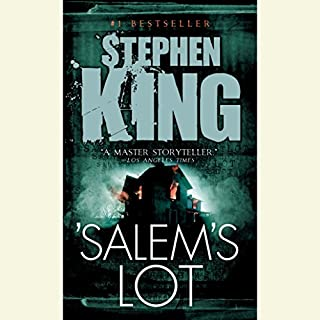 Salem's Lot                   Written by:                                                                                                                                 Stephen King                               Narrated by:                                                                                                                                 Ron McLarty,                                                                                        Stephen King                      Length: 17 hrs and 36 mins     120 ratings     Overall 4.5