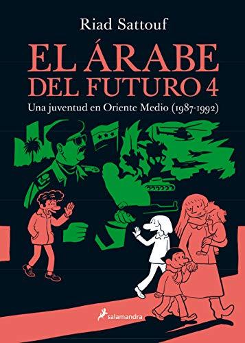 El árabe del futuro 4: Una juventud en Oriente Medio (1987-1992) (Salamandra Graphic)