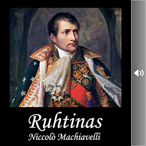 Ruhtinas (Finnish Edition)                   By:                                                                                                                                 Niccolo Machiavelli                               Narrated by:                                                                                                                                 Harri Ylilammi                      Length: 4 hrs and 40 mins     Not rated yet     Overall 0.0