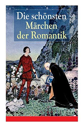 Die schönsten Märchen der Romantik