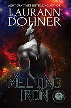 Melting Iron (Cyborg Seduction Book 3) by [Laurann Dohner, Dar Albert, Kelli Collins]