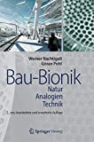 Bau-Bionik: Natur - Analogien - Technik - Werner Nachtigall