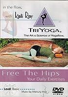 Kali Ray Tri-Yoga: Free the Hips [DVD]