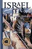 Israel: A History (The Schusterman Series in Israel Studies)