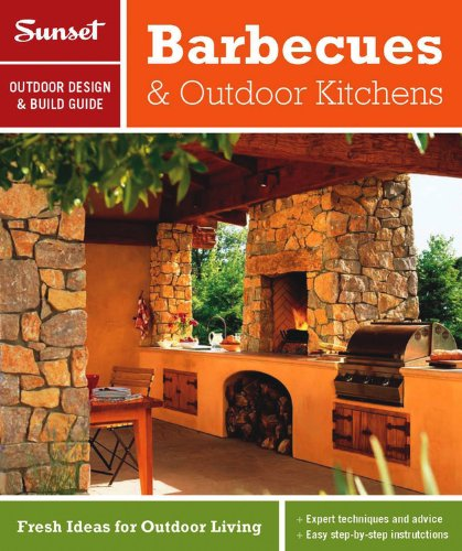 Compare Textbook Prices for Sunset Outdoor Design & Build: Barbecues & Outdoor Kitchens: Fresh Ideas for Outdoor Living Original Edition ISBN 9780376014283 by Editors of Sunset Magazine