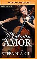 La melodía del amor: Narración en Castellano (Trilogía hermanas Collins)