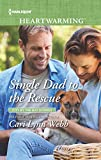 Single Dad to the Rescue (City by the Bay Stories, 4)
