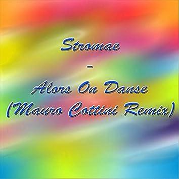 Alors On Danse (Mauro Cottini Remix)