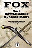 Battle Smoke (Fox) (Volume 8)