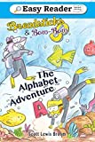 The Alphabet Adventure (Breadsticks and Bow-Bow)