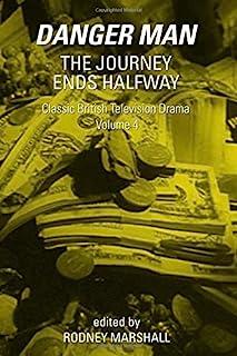 The Journey Ends Halfway: Danger Man: Classic British Television Drama Volume 4
