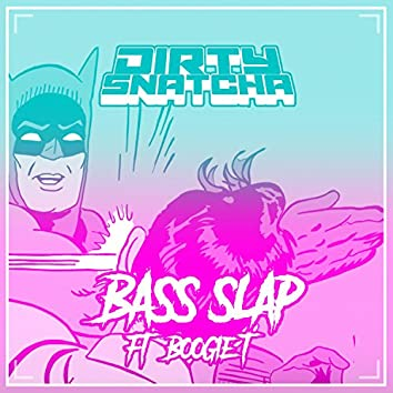 BASS SLAP (feat. BOOGIE T)