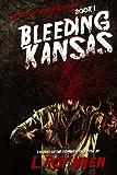 THE SAGA OF THE DEAD SILENCER Book 1: Bleeding Kansas