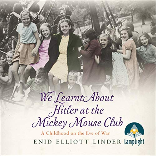 We Learnt About Hitler at the Mickey Mouse Club cover art
