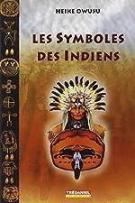 Les symboles des Indiens d'Amérique du Nord de Heike Owusu