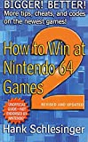 How to Win at Nintendo 64 Games 2: Bigger! Better! More Tips, Cheats, and Codes (English Edition)