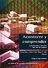 Acontecer y comprender. La hermenéutica crítica tras diez años sin Gadamer par Oñate Zubía [et al.]