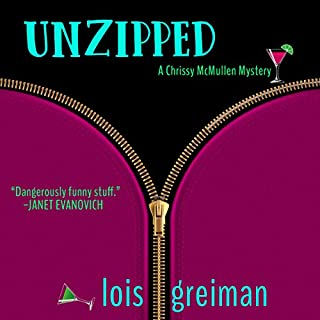 Unzipped     Chrissy McMullen, Book 1              By:                                                                                                                                 Lois Greiman                               Narrated by:                                                                                                                                 Barbara Benjamin-Creel                      Length: 8 hrs and 59 mins     1 rating     Overall 5.0