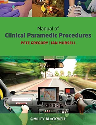 Manual of Clinical Paramedic Procedures from Wiley–Blackwell