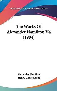 The Works Of Alexander Hamilton V4 (1904)