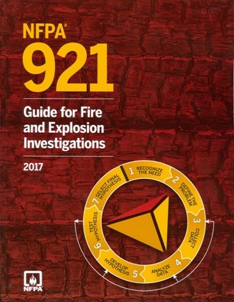 NFPA 921 2017: Guide for Fire and Explosion Investigations