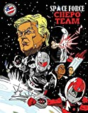 Space Force: Chepo Team