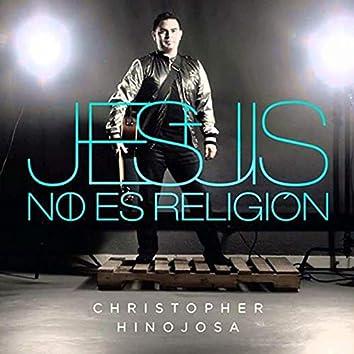Jesús no es Religión