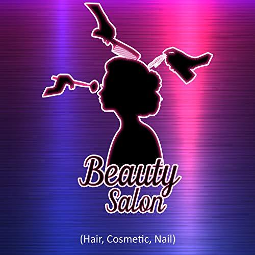 Beauty Salon (Hair, Cosmetic, Nail)