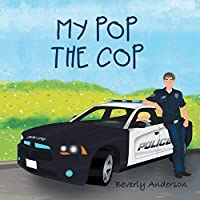 My Pop the Cop