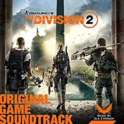 Tom Clancy S The Division 2 Original Game Soundtrack By Ola Strandh On Amazon Music Unlimited
