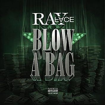 Blow a Bag