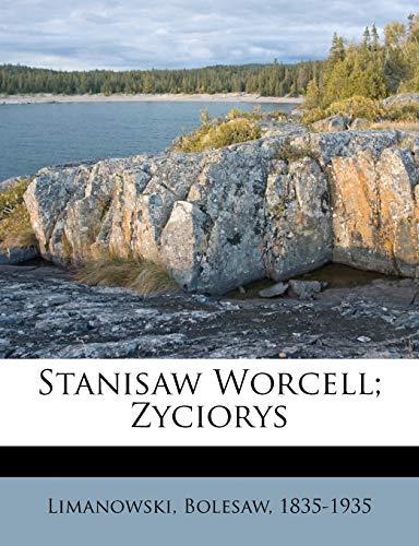 Stanisaw Worcell; Zyciorys