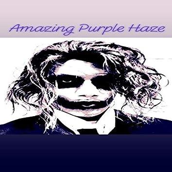 Amazing Purple Haze
