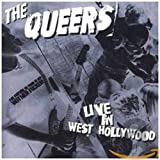 Songtexte von The Queers - Live in West Hollywood