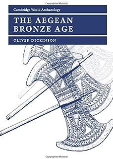 The Aegean Bronze Age (Cambridge World Archaeology)