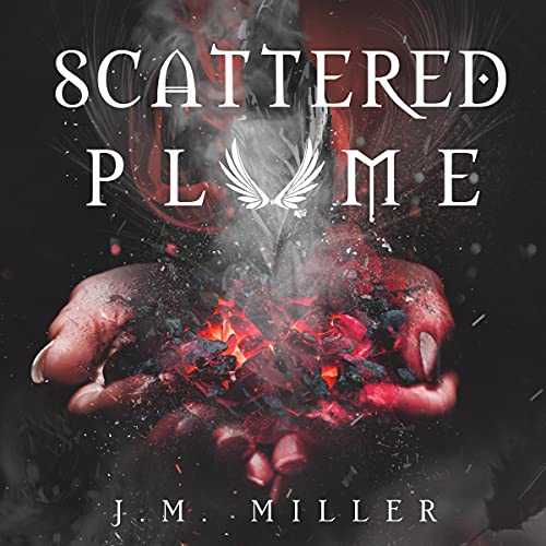 Scattered Plume Audiobook By J.M. Miller cover art