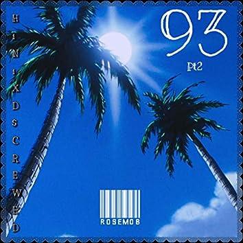 93 Pt. 2 (feat. HiNi & D$crewed)