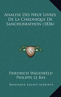 Analyse Des Neuf Livres de La Chronique de Sanchuniathon (1836)