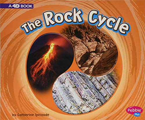 The Rock Cycle: A 4D Book (Cycles of Nature)