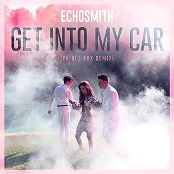 Get into My Car (Prince Fox Remix)