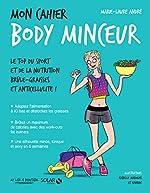 Mon cahier Body minceur de Marie-Laure ANDRÉ