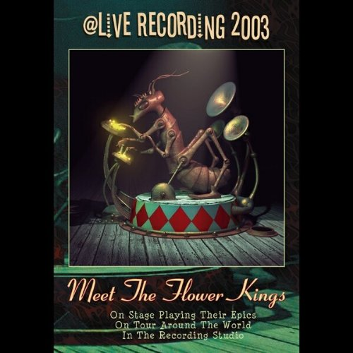 Meet the Flower Kings - Live Recording