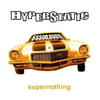 Supernothing