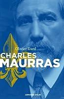 Charles Maurras: le maitre et l'action