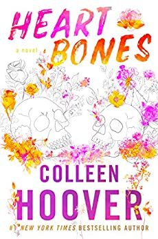 Book cover of Heart Bones by Colleen Hoover