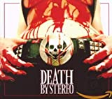 Death Is My Only Friend von Death by Stereo