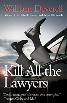 Kill All The Lawyers by [William Deverell]